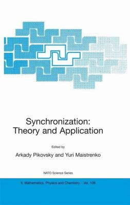Synchronization Theory and Application  2003 9781402014161 Front Cover