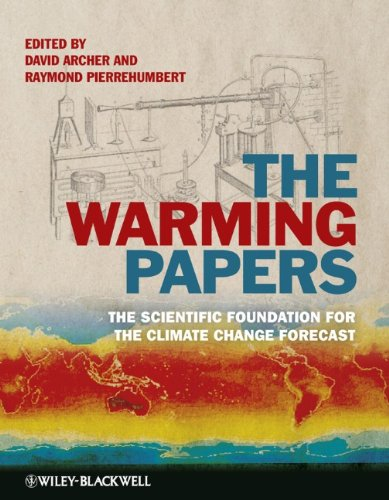 Warming Papers The Scientific Foundation for the Climate Change Forecast  2011 9781405196161 Front Cover