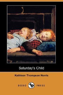 Saturday's Child  N/A 9781406540161 Front Cover