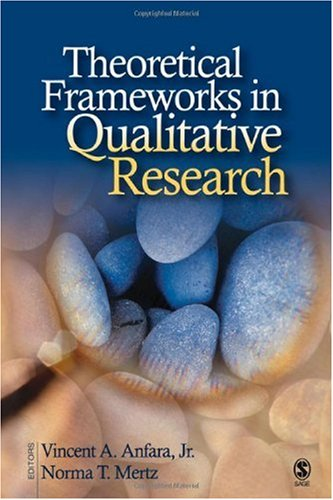 Theoretical Frameworks in Qualitative Research   2006 edition cover