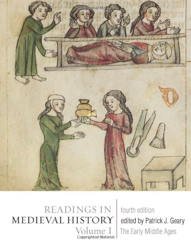 Readings in Medieval History The Early Middle Ages 4th 2010 (Revised) edition cover