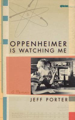 Oppenheimer Is Watching Me A Memoir  2007 edition cover