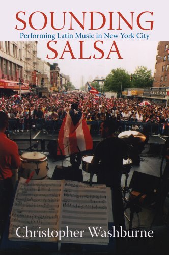 Sounding Salsa Performing Latin Music in New York City  2008 edition cover
