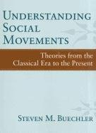 Understanding Social Movements Theories from the Classical Era to the Present  2011 edition cover