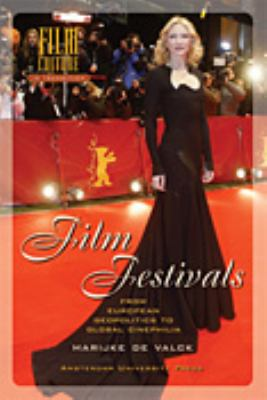 Film Festivals From European Geopolitics to Global Cinephilia N/A edition cover