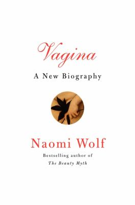 Vagina A New Biography  2012 edition cover