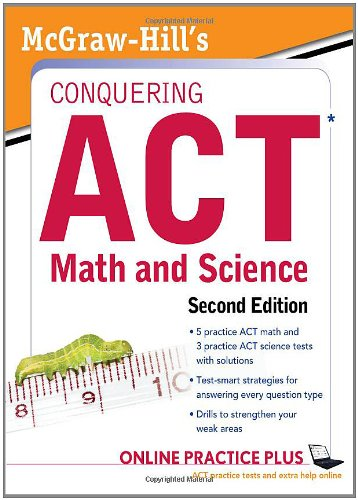 McGraw-Hill's Conquering the ACT Math and Science, 2nd Edition  2nd 2012 edition cover