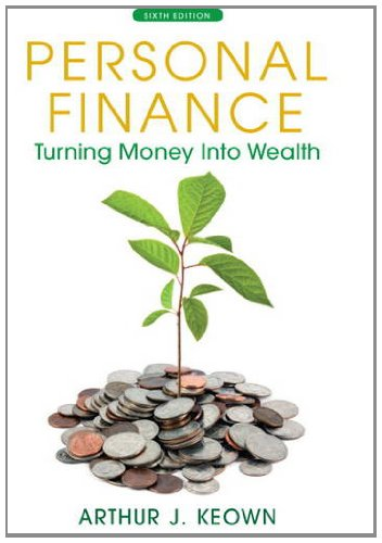 Personal Finance Turning Money into Wealth 6th 2013 edition cover