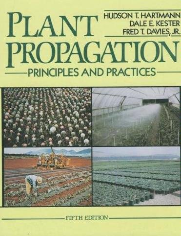 Plant Propagation Principles and Practices 5th 1990 edition cover