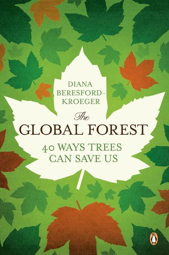 Global Forest Forty Ways Trees Can Save Us N/A edition cover