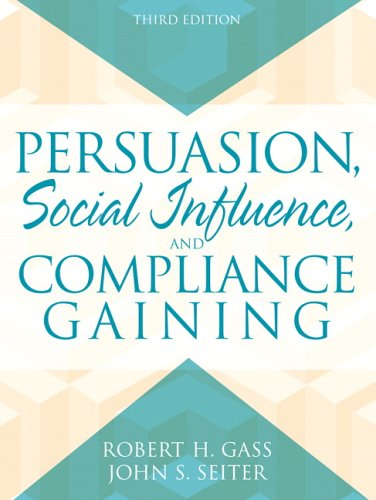 Persuasion Social Influence and Compliance Gaining 3rd 2007 (Revised) edition cover