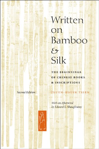 Written on Bamboo and Silk The Beginnings of Chinese Books and Inscriptions 2nd 2003 9780226814162 Front Cover