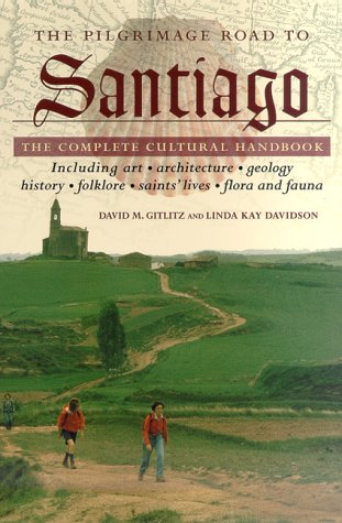 Pilgrimage Road to Santiago The Complete Cultural Handbook  2000 (Revised) edition cover