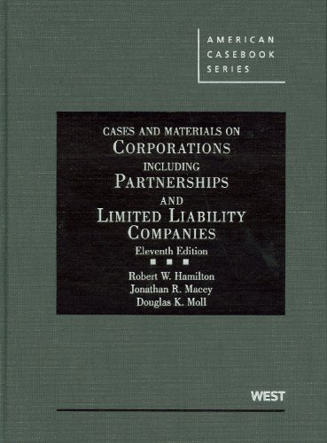 Cases and Materials on Corporations Including Partnerships and Limited Liability Companies, 11th  11th 2010 (Revised) edition cover