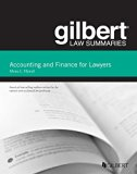 Gilbert Law Summaries on Accounting and Finance for Lawyers  2nd 2014 (Revised) edition cover