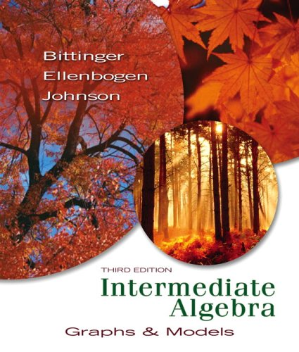 Intermediate Algebra Graphs and Models 3rd 2008 edition cover