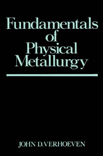 Fundamentals of Physical Metallurgy   1989 9780471906162 Front Cover