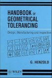Handbook of Geometrical Tolerancing Design, Manufacturing and Inspection 1st 1995 9780471948162 Front Cover