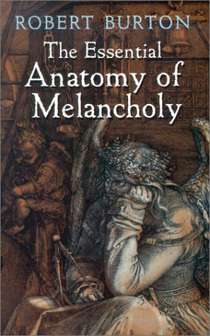 Essential Anatomy of Melancholy   2002 (Unabridged) edition cover