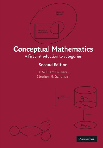 Conceptual Mathematics A First Introduction to Categories 2nd 2008 edition cover