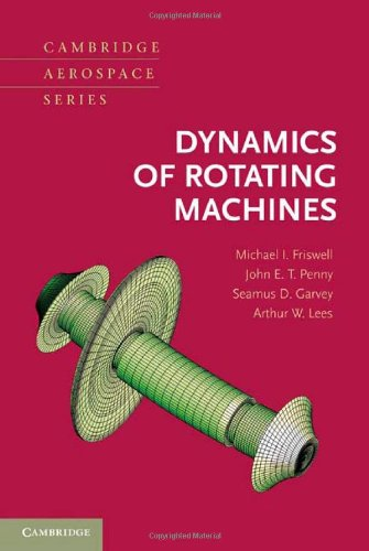Dynamics of Rotating Machines   2010 9780521850162 Front Cover