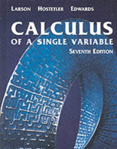 Calculus of a Single Variable  7th 2002 edition cover