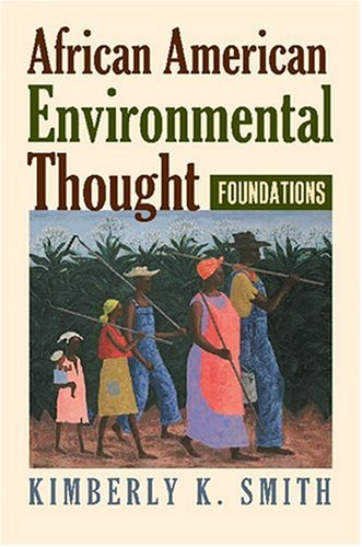 African American Environmental Thought Foundations  2007 edition cover