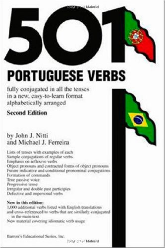 501 Portuguese Verbs Fully Conjugated in All the Tenses, in a New Easy-To-Learn Format, Alphabetically Arranged 2nd 2005 edition cover