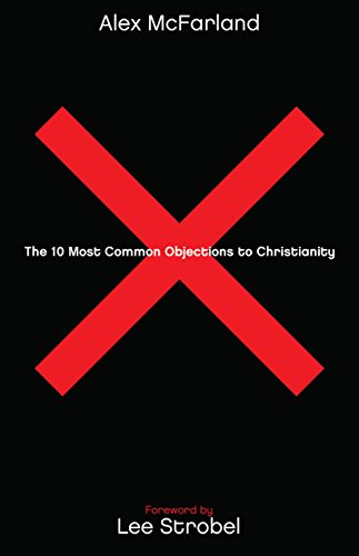 10 Most Common Objections to Christianity  N/A edition cover