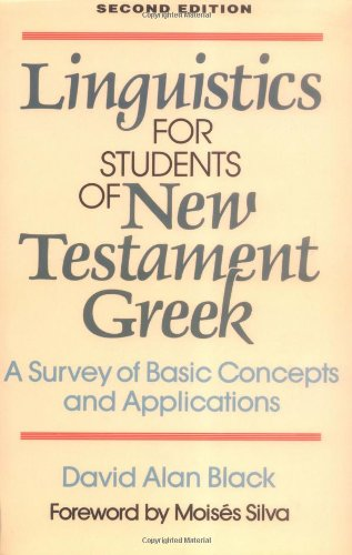 Linguistics for Students of New Testament Greek A Survey of Basic Concepts and Applications 2nd 1995 edition cover