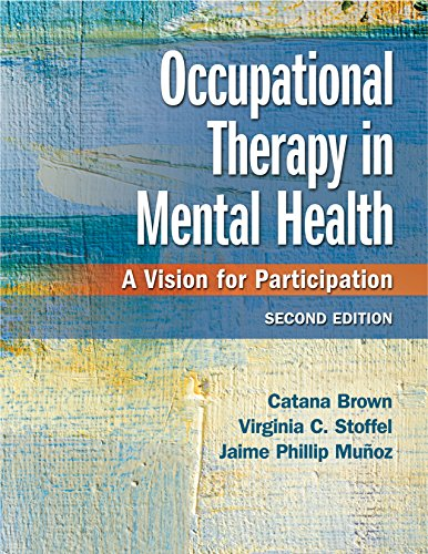 Occupational Therapy in Mental Health A Vision for Participation 2nd 2019 (Revised) 9780803659162 Front Cover