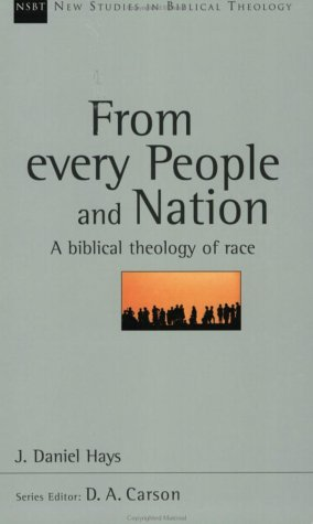 From Every People and Nation A Biblical Theology of Race  2003 edition cover