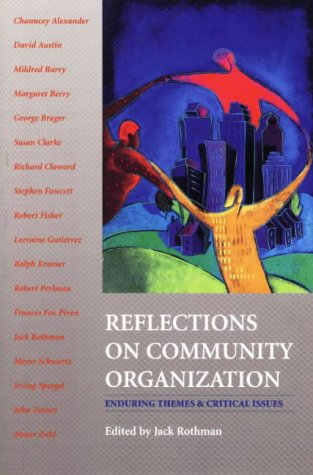 Reflections on Community Organization Enduring Themes and Critical Issues  1999 9780875814162 Front Cover