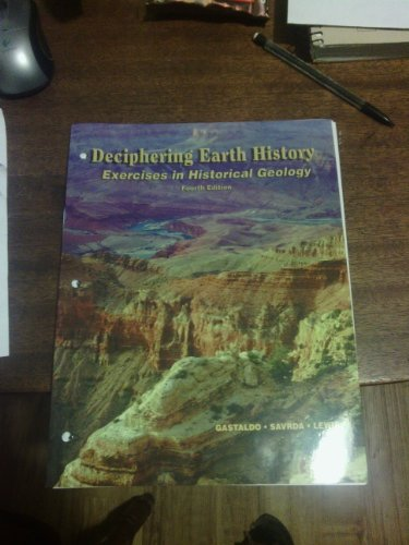Deciphering Earth History: A Laboratory Manual With Internet Exercises 4th 2006 9780898923162 Front Cover