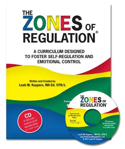 Zones of Regulation A Cirriculum to Foster Self-Regulation  2011 9780982523162 Front Cover