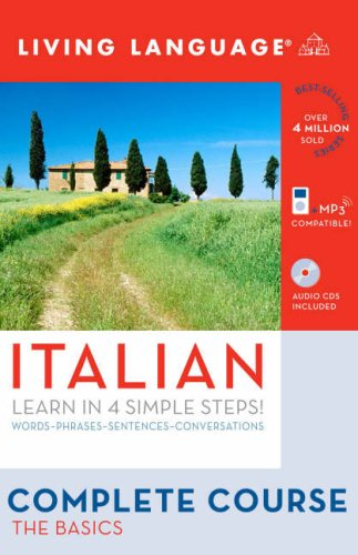 Complete Italian: the Basics (Book and CD Set) Includes Coursebook, 4 Audio CDs, and Learner's Dictionary Unabridged  9781400024162 Front Cover
