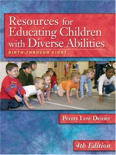 Resources for Educating Children with Diverse Abilities Birth Through Eight 4th 2005 (Revised) edition cover