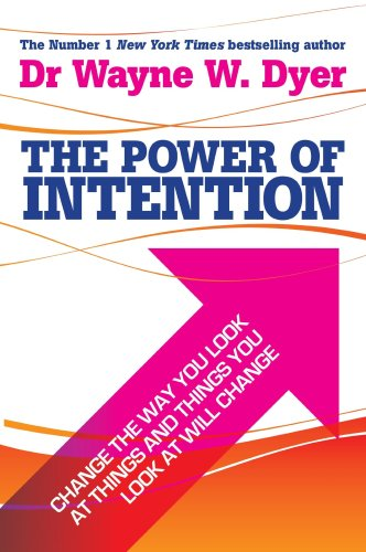 Power of Intention   2004 9781401902162 Front Cover
