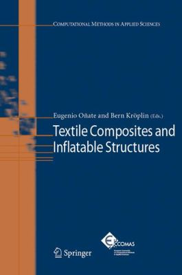 Textile Composites and Inflatable Structures   2005 9781402033162 Front Cover