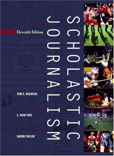 Scholastic Journalism  11th 2007 (Revised) edition cover
