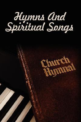 Hymns and Spiritual Songs  N/A edition cover