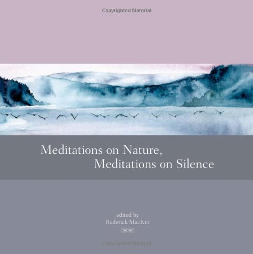 Meditations on Nature, Meditations on Silence   2009 9781556439162 Front Cover