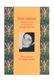 Mary Barnes : Two Accounts of a Journey Through Madness  2002 edition cover