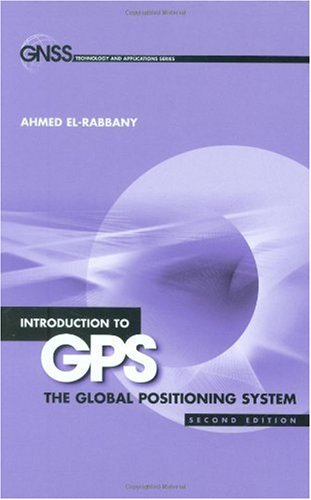 Introduction to GPS The Global Positioning System 2nd 2006 edition cover