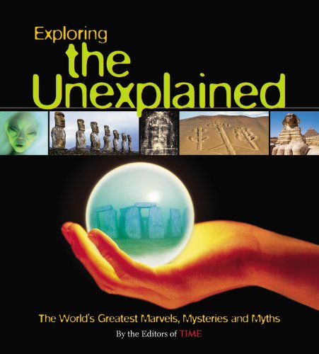 Unexplained The World's Greatest Marvels, Mysteries and Myths  2006 (Revised) 9781933405162 Front Cover