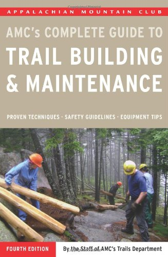 Trail Building and Maintenance  4th 9781934028162 Front Cover