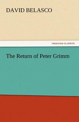 Return of Peter Grimm  N/A 9783842435162 Front Cover