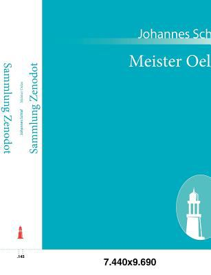 Meister Oelze   2010 9783843061162 Front Cover
