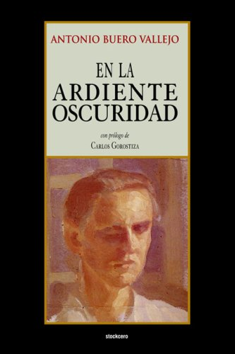En la Ardiente Oscuridad 1st 2004 edition cover