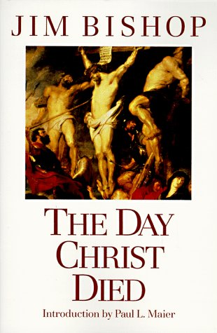 Day Christ Died  N/A edition cover